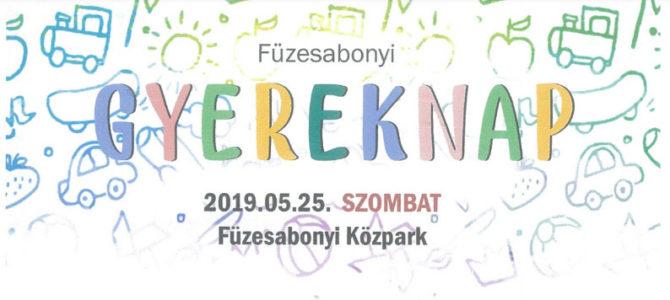 FÜZESABONYI GYEREKNAP 2019.05.25